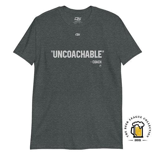 UNCOACHABLE