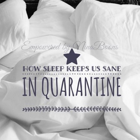 How sleep can keep us sane in quarantine