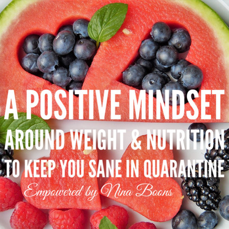 A positive mindset about weight during quarantine