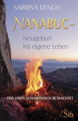 NANABUC-Neugeburt ins eigene Leben
