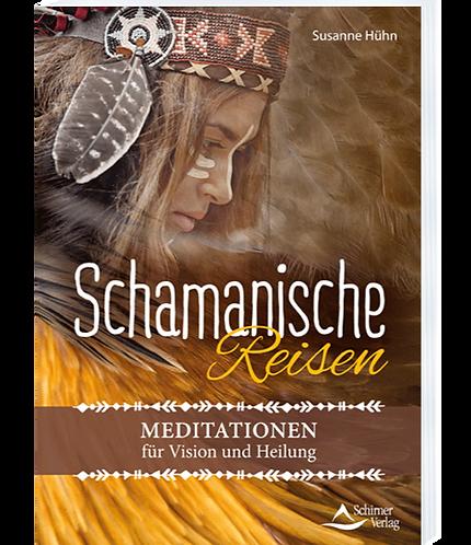 Schamanische Reisen