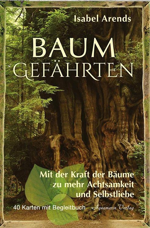 Baumgefährten /  Mit der Kraft der Bäume zu mehr Achtsamkeit und Selbstliebe