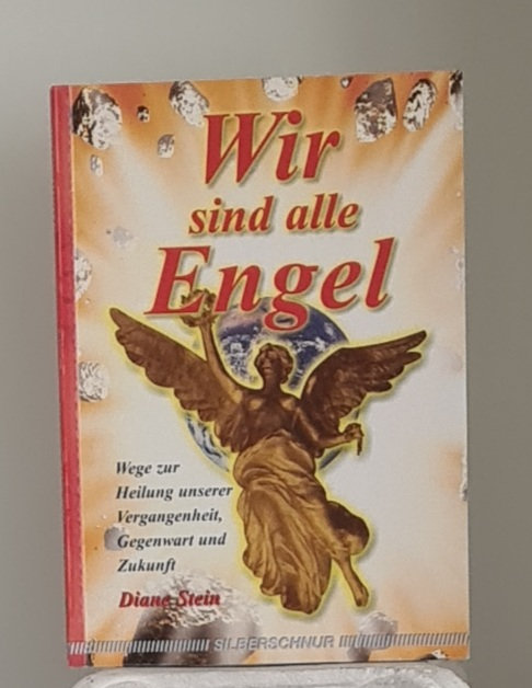 Wir sind alle Engel
