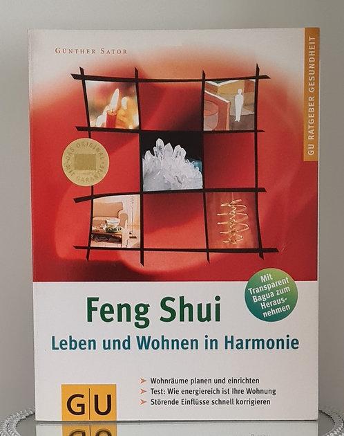 Feng Shui.. Leben und Wohnen in Harmonie