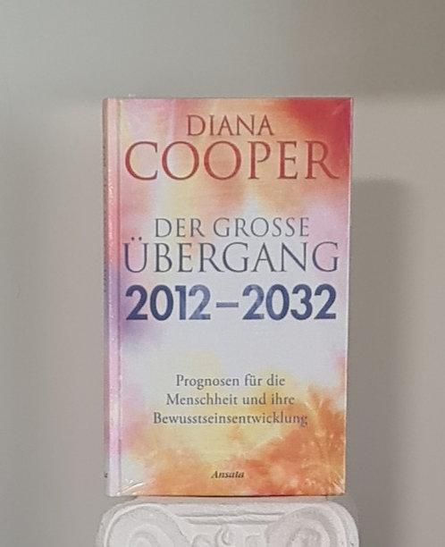 Der Übergang 2012-2032