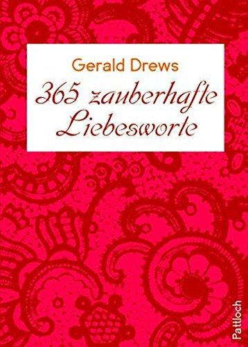 365 zauberhafte Liebesworte