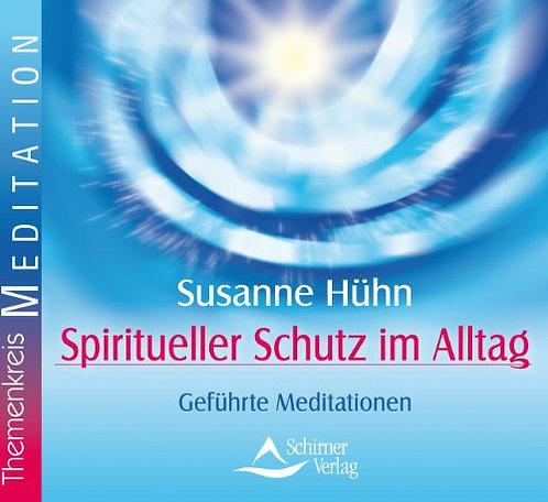 Spiritueller Schutz im Alltag