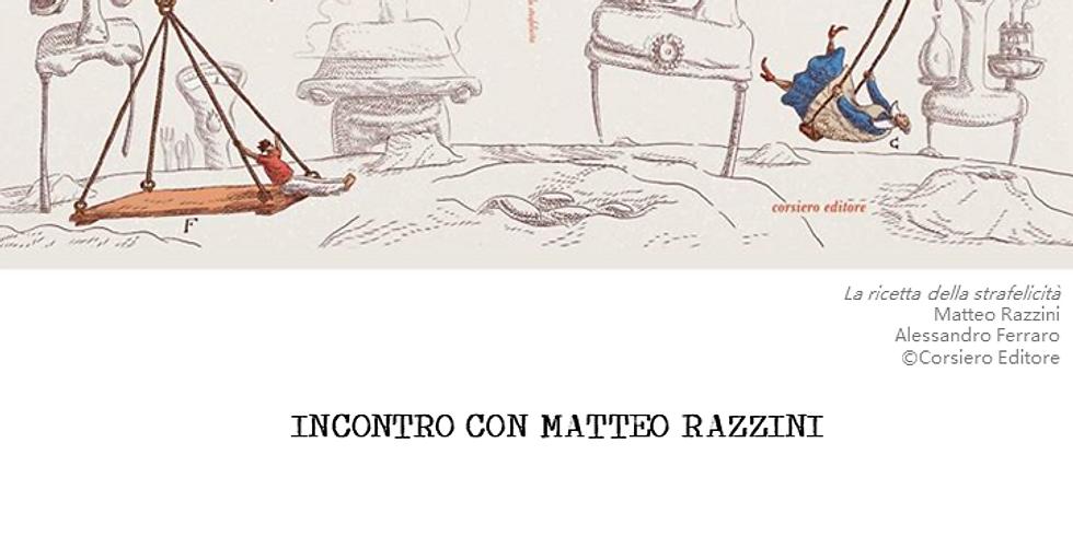 OSPITI INSOLITI: Matteo Razzini