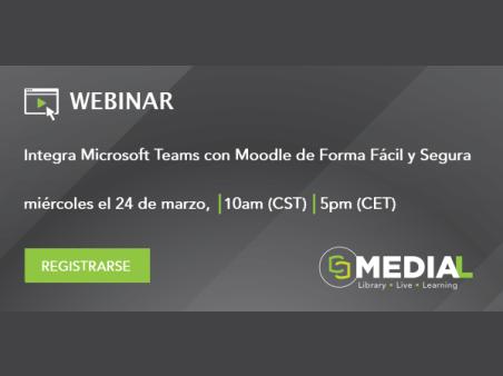 MEDIAL | Integra Microsoft Teams con Moodle de forma fácil y segura