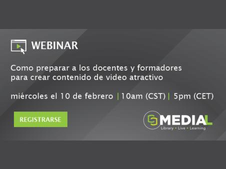 MEDIAL | Como preparar a los docentes y formadores para crear contenido de video atractivo