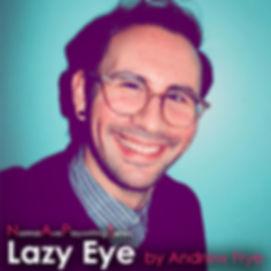 Lazy Eye Square.jpg