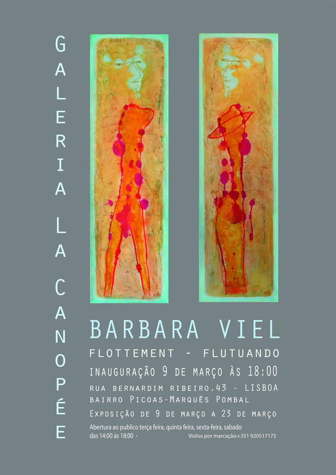 """Exhibition at the Galery """"La Canopée""""       from 9th to 23th of march in Lisbon"""