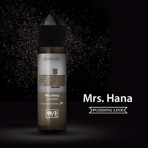 Shibumi  MRS. HANA