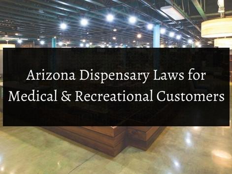 Arizona Dispensary Laws