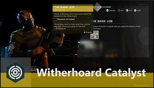 Catalyst: Witherhoard Exotic Grenade Launcher