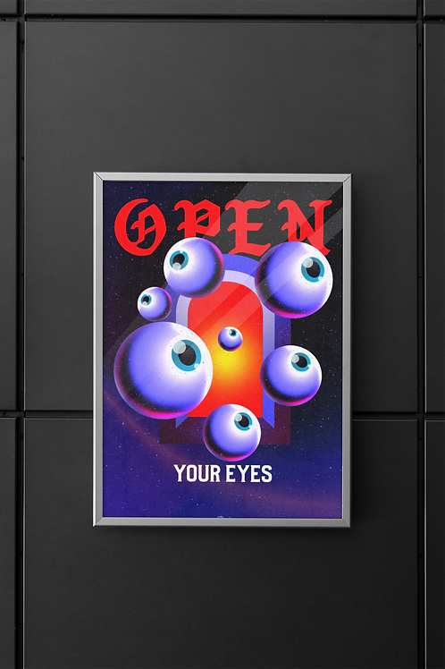 Open Your Eyes Print