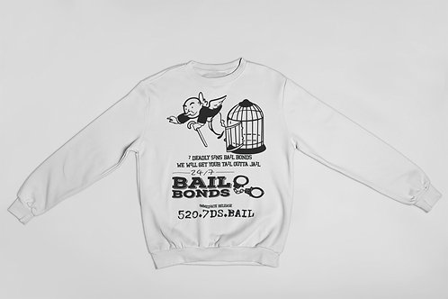 Bail Bonds Sweatshirt