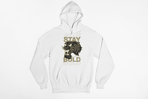 Stay Bold Hoodie
