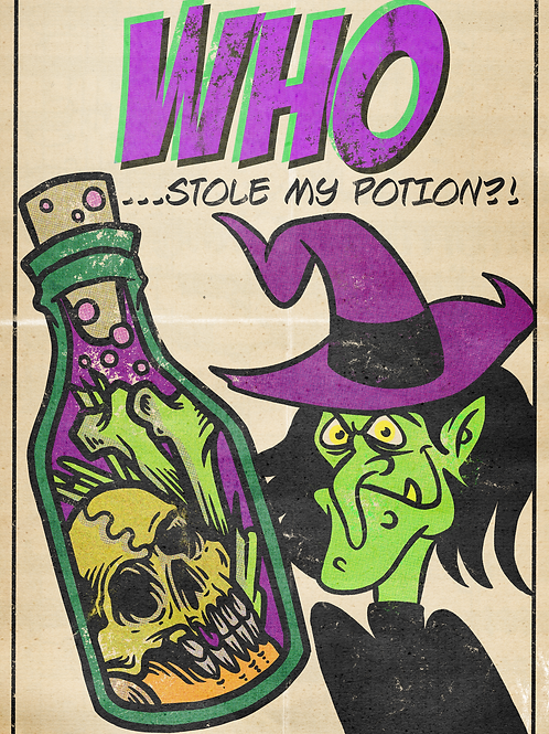 Who Stole My Potion Print