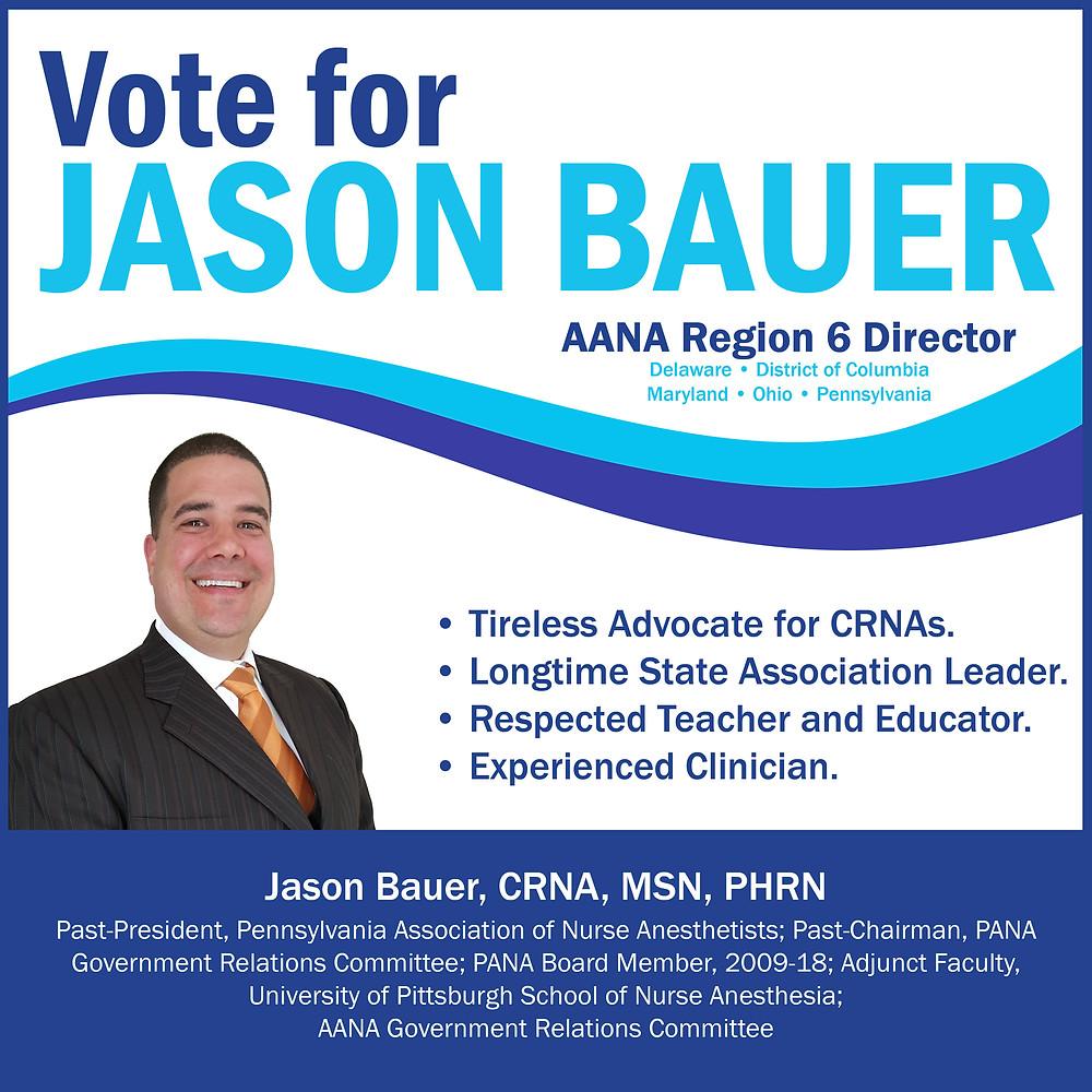 Vote for Jason Bauer AANA Region 6 Director