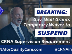 Gov. Wolf Grants Waiver to Suspend CRNA Supervision Requirement