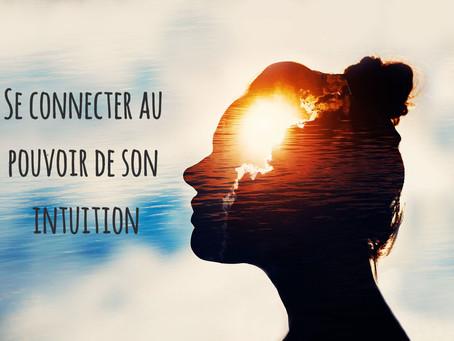 Se connecter au pouvoir de son intuition