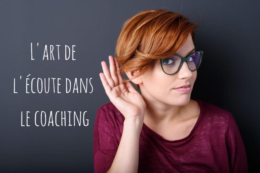 L'art de l'écoute dans le coaching