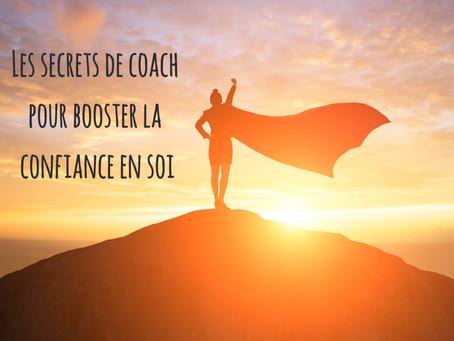 Les secrets de coach pour booster la confiance en soi