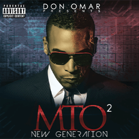 Don Omar Presents MTO2