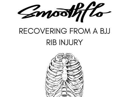 Recovering From a BJJ Rib Injury