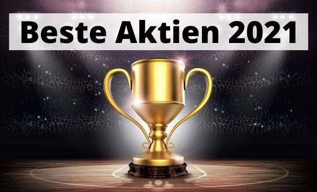 Beste Aktien 2021 by Aktieninvestor