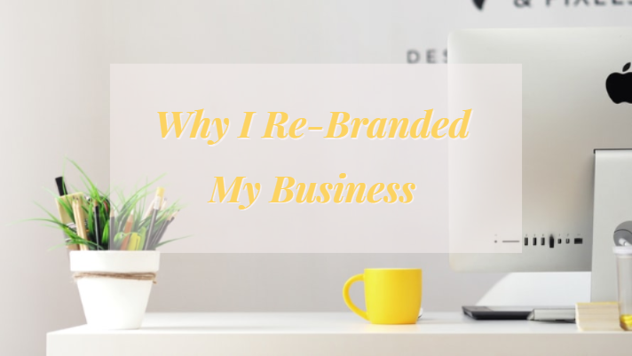 "Stock photo of a desk with a splash of yellow color, with overlay text ""Why I re-branded my business"""