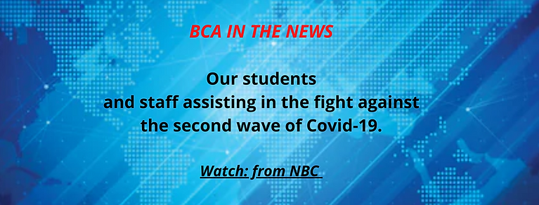 BCA IN THE NEWS Our students and staff a