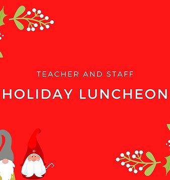 Teacher and Staff Luncheon Sponsorship