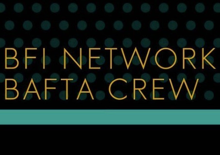 I've been selected for BFI NETWORK x BAFTA Crew 2021!