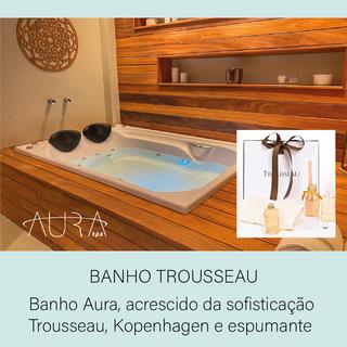 Banho Trousseau