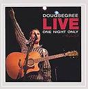 CD-DougSegree-OneNightOnly.jpg
