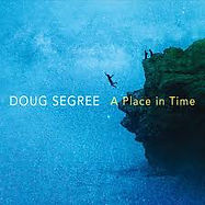 CD-DougSegree-APlaceinTime.jpg
