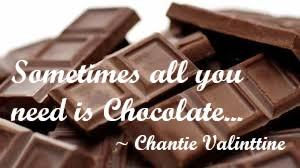 quote all you need is chocolate.jpg