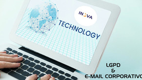 E-MAIL CORPORATIVO E A LGPD - Lei Geral de Proteção de Dados – Parte I