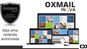 OXMAIL INOVA – Aumente sua receita sendo um revendedor autorizado