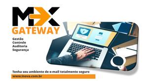 Por que o MxGateway é a melhor ferramenta para se fazer controle de tráfego de e-mails?