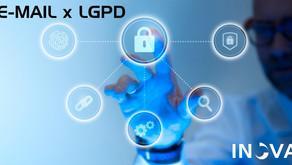 E-MAIL CORPORATIVO E A LGPD - Lei Geral de Proteção de Dados – Parte IV