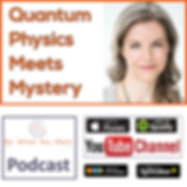 Podcast Image - Quantum Physics Meets My