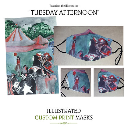 Tuesday Afternoon Custom Mask