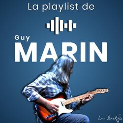 La Playlist de Guy Marin