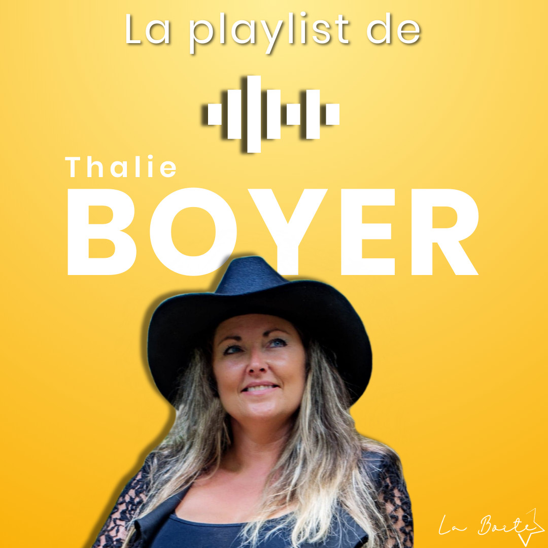 La Playlist de Thalie Boyer