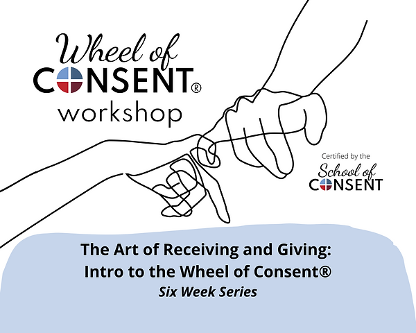 The Art of Receiving and Giving Six Week