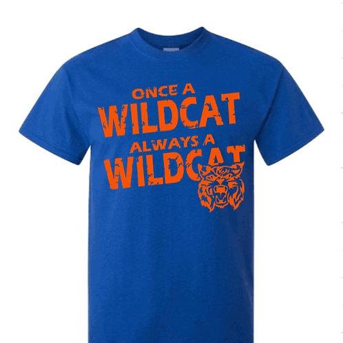 Once A Wild Cat... School Spirit Shirt
