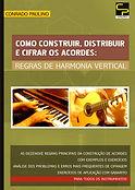 Formação, distribuição e cifrado de Acordes: Regras de Harmonia Vertical